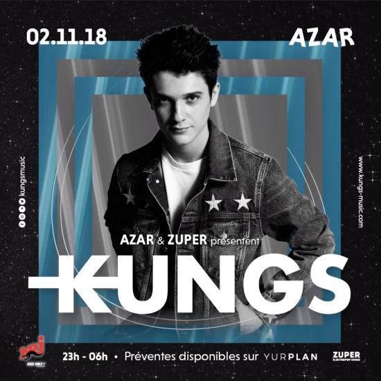 AZAR & ZUPER KLUB présentent : KUNGS