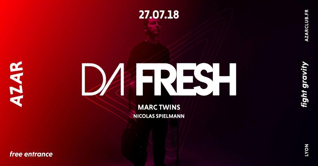 DA FRESH & Marc Twins