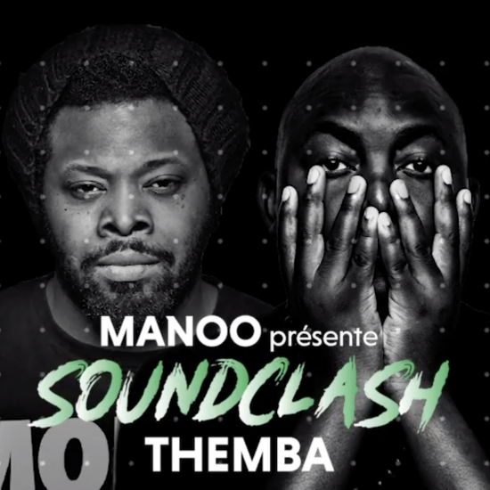 Manoo présente Soundclash w/ Themba