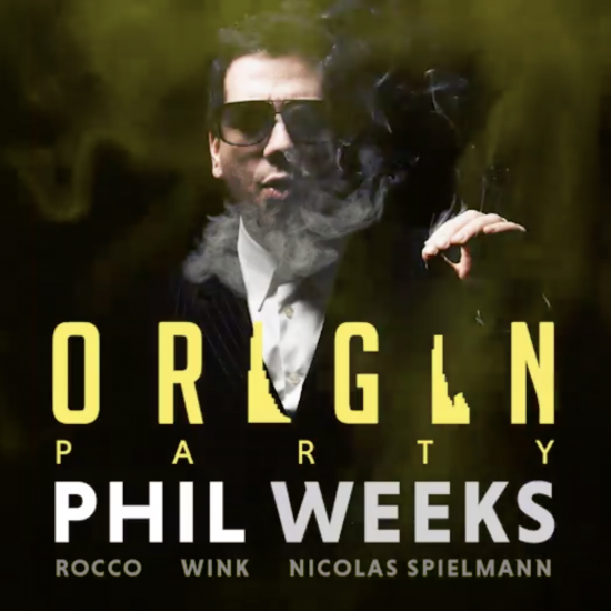 Origin Party > Phil Weeks