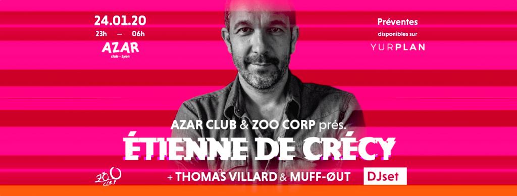 Zoo Corp. & Azar Club prés. Etienne de Crécy