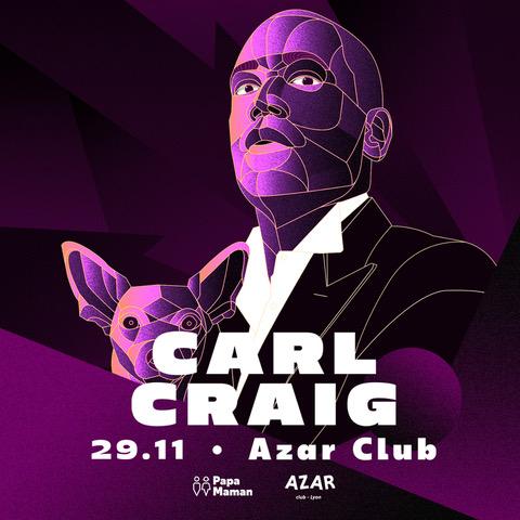 Papa Maman présente Carl Craig