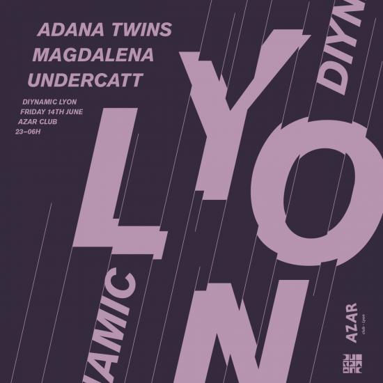 Diynamic – MAGDALENA, ADANA TWINS, UNDERCATT