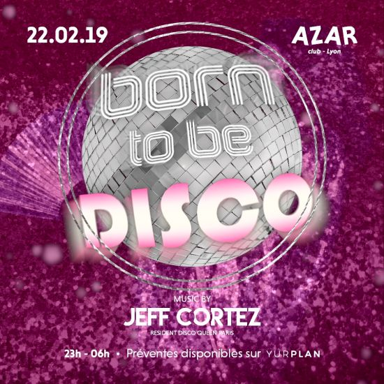 Born to be Disco