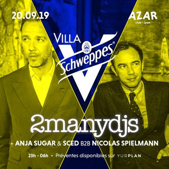 Villa Schweppes 2manydj's