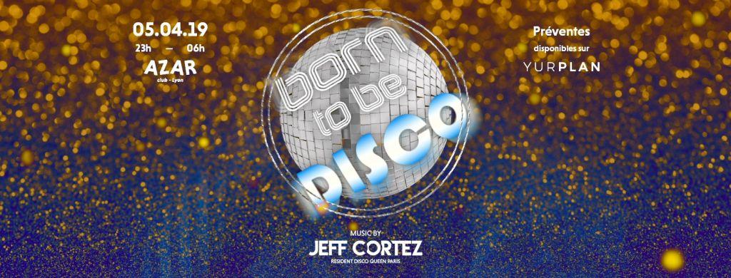 Born to be Disco