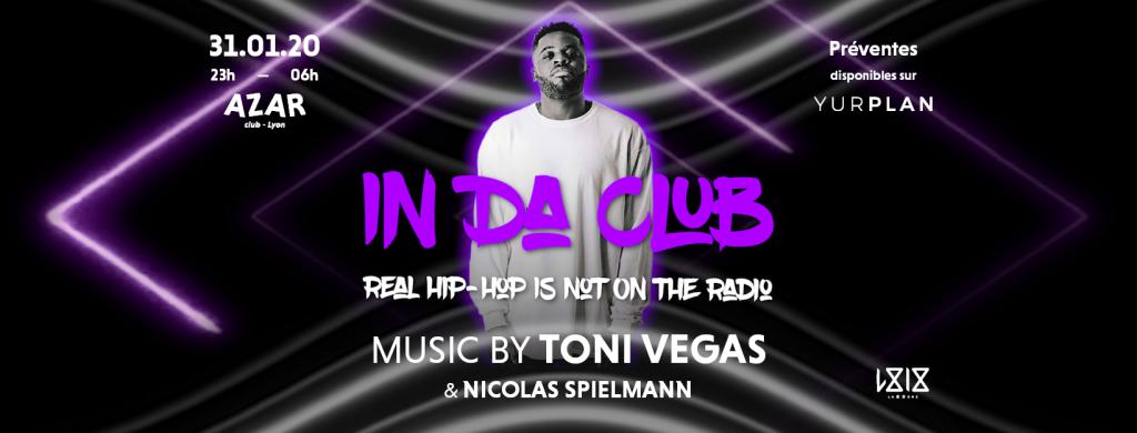 In Da Club // Toni Vegas